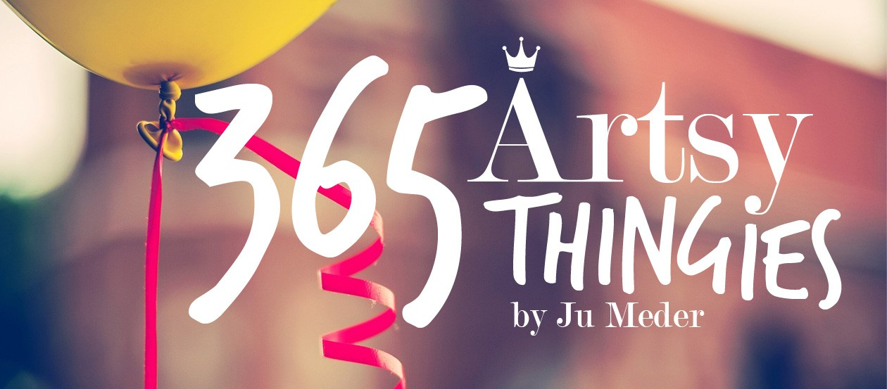365 Artsy Thingies | by Ju Meder